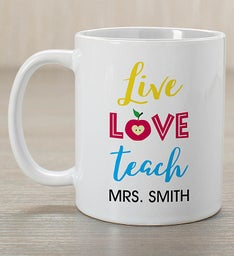 Personalized Live Love Teach Mug