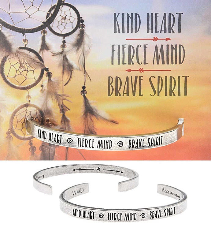 Kind Heart Fierce Mind Brave Spirit Quotable Cuff