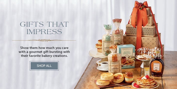 GIFTS THAT IMPRESS Show them how much you care with a gourmet gift bursting with their favorite bakery creations. SHOP NOW