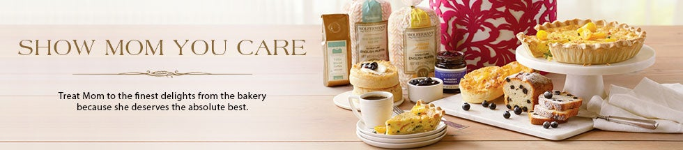 SHOW MOM YOU CARE. Treat Mom to the finest delights from the bakery because she deserves the absolute best.