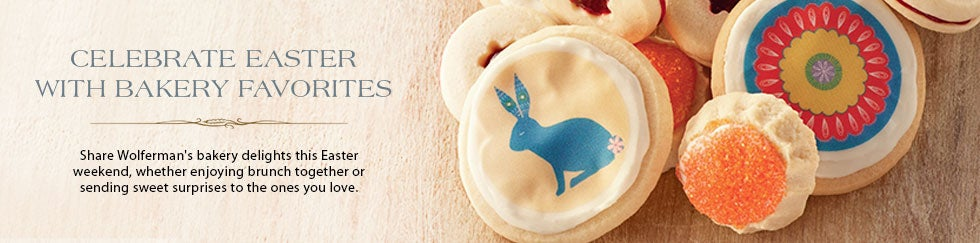 CELEBRATE EASTER WITH BAKERY FAVORITES Share Wolferman's bakery delights this Easter weekend, whether enjoying brunch together orsending sweet surprises to the ones you love. SHOP ALL